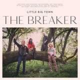 Little Big Town-Breaker