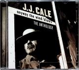 Cale J.J. Anyway The Wind Blows: The Anthology (2CD)