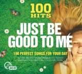 V/A 100 Hits - Just Be Good To Me