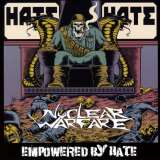 Nuclear Warfare Empowered By Hate