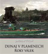 Tvrdý Jaroslav Dunaj v plamenech