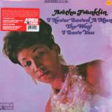 Franklin Aretha-I Never Loved A Man The Way I Love You - Hq Vinyl