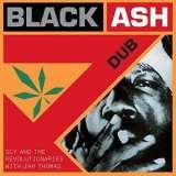 Sly & Revolutionaries-Black Ash Dub