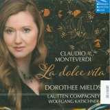 Monteverdi C.-La Dolce Vita