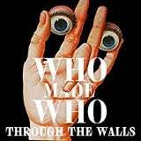 Who Made Who-Through Walls