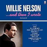 Nelson Willie And Then I Wrote