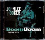Hooker John Lee-Boom Boom: The Legend Lives On