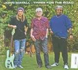 Mayall John-Three For The Road