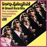 Springfield Dusty - Complete Philadelphia Sessions - A Brand New Me (Expanded Edition)