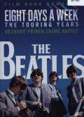 Beatles Beatles: Eight Days a Week (The Touring Years)