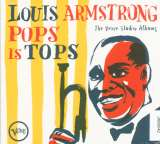 Armstrong Louis - Pops Is Tops: Complete
