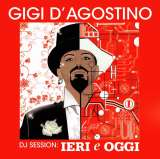 D'Agostino Gigi DJ Session: Leri E Oggi Mix