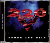 Two Hundred Twenty Volt (220 Volt) Young And Wild