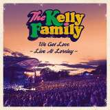 Kelly Family - We Got Love - Live At Lor
