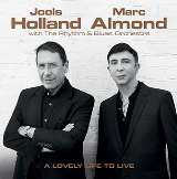 Holland Jools & Almond Marc - Lovely Life To Live