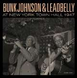Johnson Bunk And Leadbelly - Bunk Johnson & Leadbelly At New York Town Hall 1947