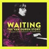 Duren Van Waiting: The Van Duren Story (Original Documentary Soundtrack)