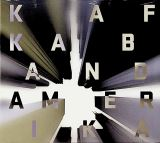 Kafka Band Amerika