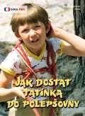 Preissová Jana Jak dostat tatínka do polepšovny (remasterovaná verze)