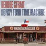 Strait George-Honky Tonk Time Machine