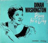 Washington Dinah-Blues For A Day