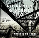 Giddens Rhiannon-There Is No Other