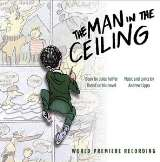 OST;Lippa Andrew-Man In The Ceiling (World Premiere Recording)