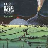 Laco Deczi/Celula New York Carton - CD