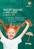 RAABE Školní zralost a dítě s SVP: v praxi mateřské školy