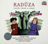 Radůza Uhlíř, princ a drak