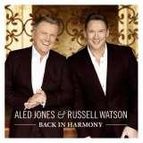 Jones Aled & Russell Watson-Back In Harmony