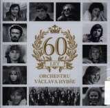 Hybš Václav 60 let orchestru Václava Hybše