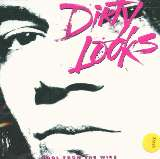 Dirty Looks-Cool From The Wire