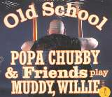 Chubby Popa Old School