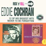 Cochran Eddie 12 Of His Biggest Hits/Never To Be Forgotten