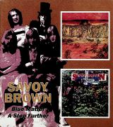 Savoy Brown Blue Matter / A Step Furthe