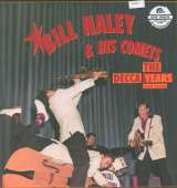 Haley Bill -The Comets- Decca Years And More