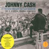 Cash Johnny At San Quentin & At Folsom Prison