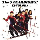 Five Teardrops 12 Colors + 2 -Ltd-
