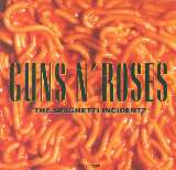 "Guns N' Roses ""The Spaghetti Incident?"""