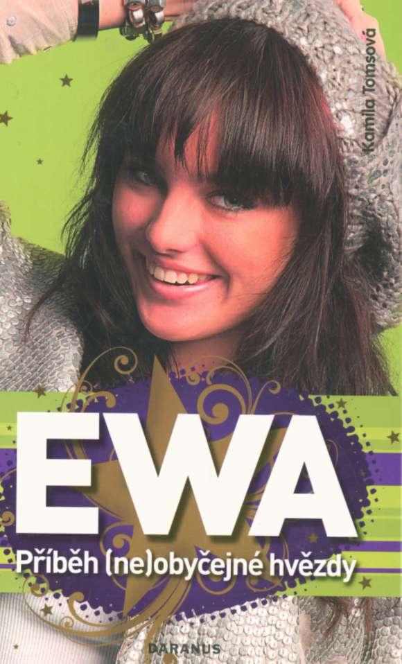 Ewa - Příběh (ne)obyčejné hvězdy